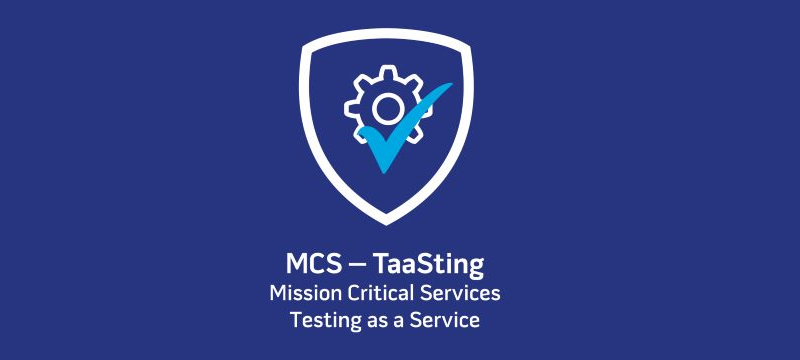 Mission Critical Services - Testing as a Service